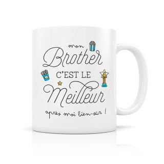 MUG CERAMIQUE MON BROTHER C'EST LE MEILLEUR