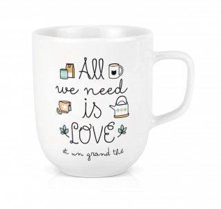 MAXI TASSE ALL WE NEED IS THE